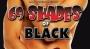 69 shades of black